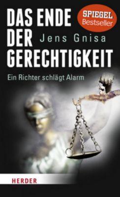 Das Ende der Gerechtigkeit, Jens Gnisa
