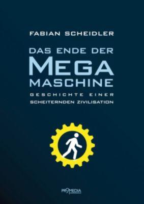Das Ende der Megamaschine, Fabian Scheidler