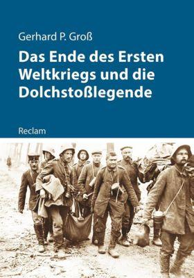 Das Ende des Ersten Weltkriegs und die Dolchstoßlegende - Gerhard Groß pdf epub