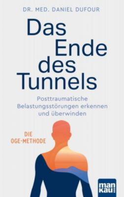 Das Ende des Tunnels - Daniel Dufour |