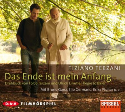 Das Ende ist mein Anfang, 1 Audio-CD, Folco Terzani, Ulrich Limmer
