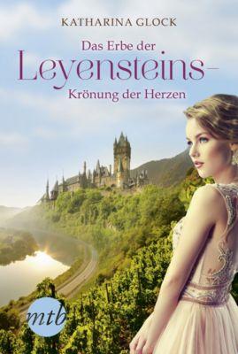 Das Erbe der Leyensteins - Krönung der Herzen, Katharina Glock