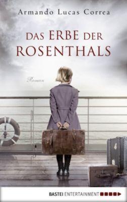 Das Erbe der Rosenthals, Armando Lucas Correa
