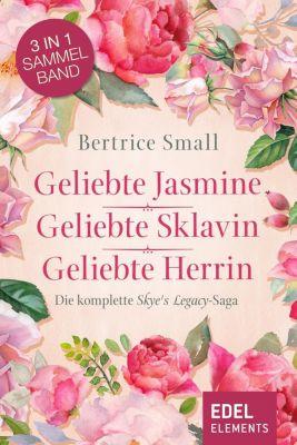 Das Erbe der Skye O'Malley, Bertrice Small