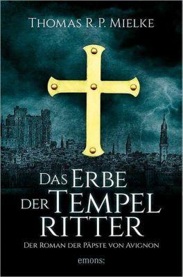 Das Erbe der Tempelritter, Thomas R. P. Mielke
