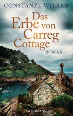 Das Erbe von Carreg Cottage, Constanze Wilken