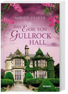 Das Erbe von Gullrock Hall - Sophie Oliver |