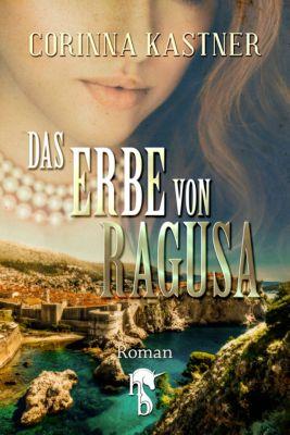 Das Erbe von Ragusa, Corinna Kastner