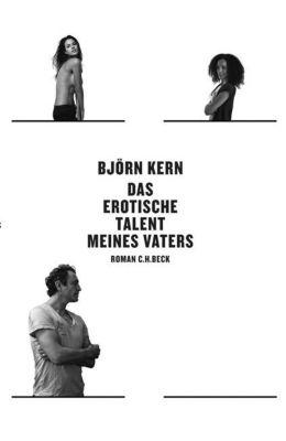 Das erotische Talent meines Vaters, Björn Kern