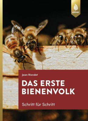 Das erste Bienenvolk - Schritt für Schritt - Jean Riondet |