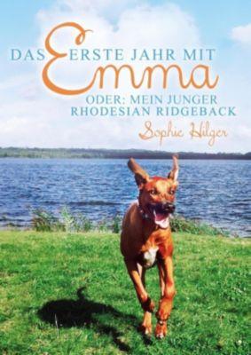 Das erste Jahr mit Emma, Sophie Hilger