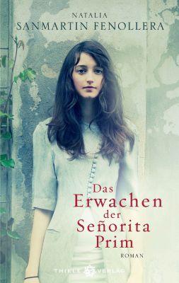 Das Erwachen der Senorita Prim, Natalia Sanmartin Fenollera