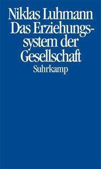 Das Erziehungssystem der Gesellschaft, Niklas Luhmann