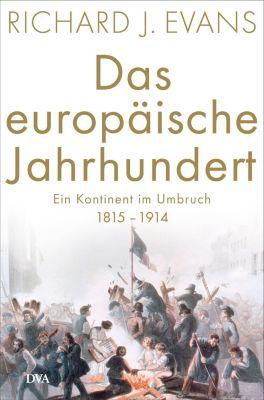 Das europäische Jahrhundert - Richard J. Evans pdf epub