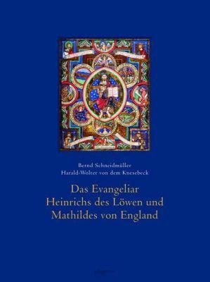 Das Evangeliar Heinrichs des Löwen und Mathildes von England -  pdf epub