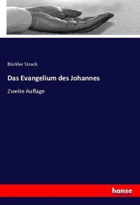 Das Evangelium des Johannes, Böckler Strack