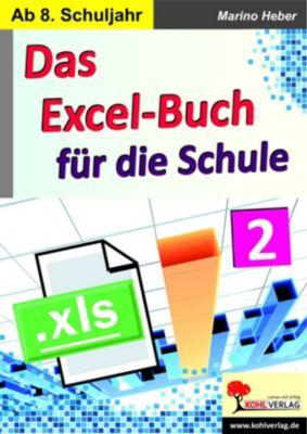 Das Excel-Buch für die Schule / Band 2, Marino Heber