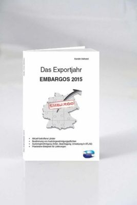 Das Exportjahr: EMBARGOS 2015, Kerstin Velhorst
