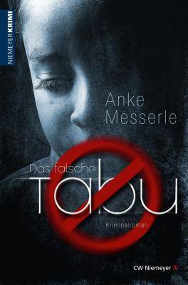 Das falsche Tabu, Anke Messerle