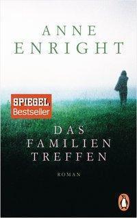 Das Familientreffen - Anne Enright  