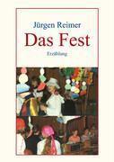 Das Fest - Jürgen Reimer |