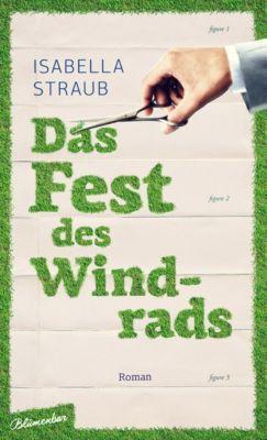 Das Fest des Windrads, Isabella Straub
