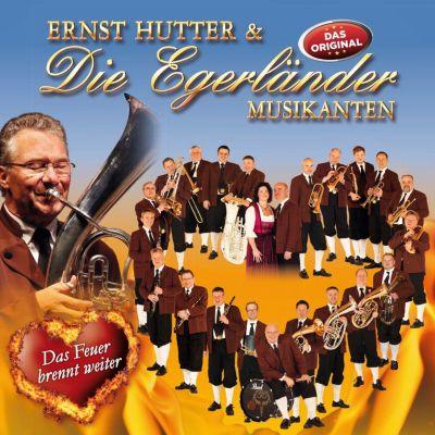 Das Feuer brennt weiter, Ernst Hutter & Die Egerländer Musikanten