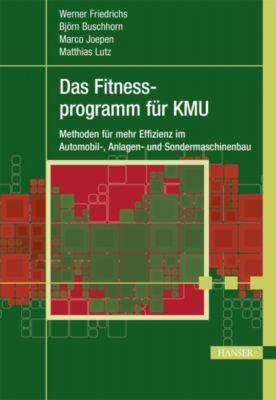 Das Fitnessprogramm für KMU, Werner Friedrichs, Matthias Lutz, Björn Buschhorn, Marco Joepen