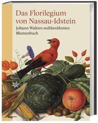 Das Florilegium von Nassau-Idstein - Laure Beaumont-Maillet pdf epub