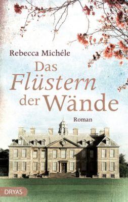 Das Flüstern der Wände, Rebecca Michéle