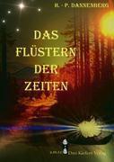 Das Flüstern der Zeiten - Hans-Peter Dannenberg  