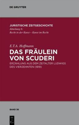 Das Fräulein von Scuderi, E. T. A. Hoffmann