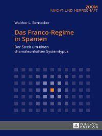 Das Franco-Regime in Spanien, Walther L. Bernecker