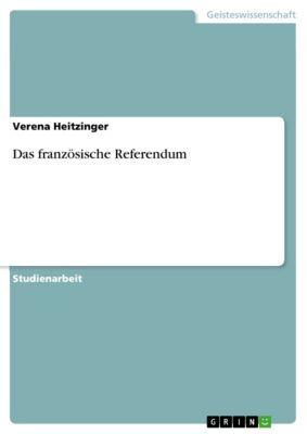 Das französische Referendum, Verena Heitzinger