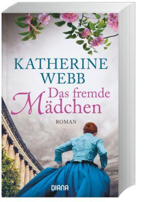 Das fremde Mädchen - Katherine Webb |
