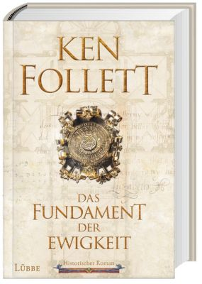 Das Fundament der Ewigkeit, Ken Follett