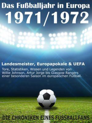 Das Fußballjahr in Europa 1971 / 1972, Werner Balhauff