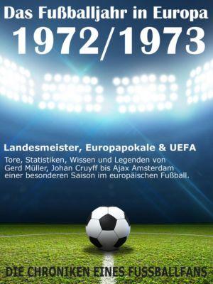 Das Fussballjahr in Europa 1972 / 1973, Werner Balhauff