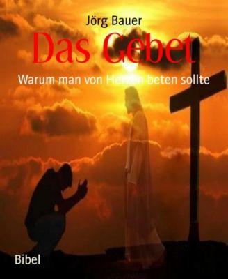 Das Gebet, Jörg Bauer