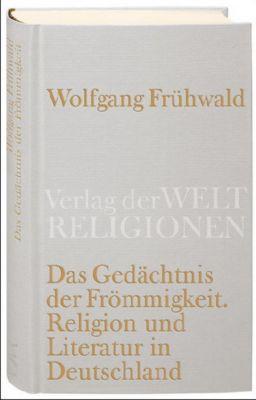Das Gedächtnis der Frömmigkeit, Wolfgang Frühwald