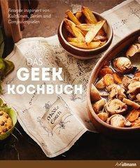 Das Geek-Kochbuch - Liguori Lecomte |