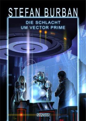 Das gefallene Imperium: Das gefallene Imperium 2: Die Schlacht um Vector Prime, Stefan Burban