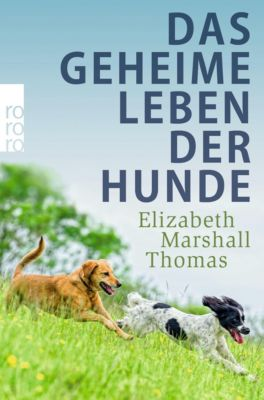 Das geheime Leben der Hunde - Elizabeth Marshall Thomas pdf epub