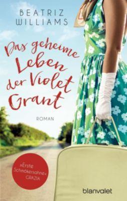 Das geheime Leben der Violet Grant - Beatriz Williams |