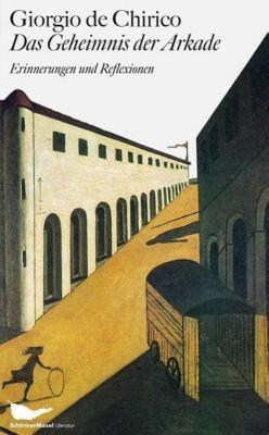 Das Geheimnis der Arkade - Giorgio de Chirico pdf epub