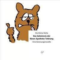 Das Geheimnis der Bären Apotheke Tettnang - Cornelius W. M. Oettle |