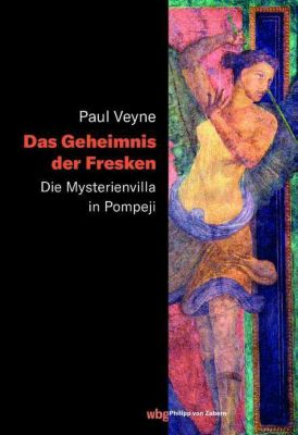 Das Geheimnis der Fresken - Paul Veyne  