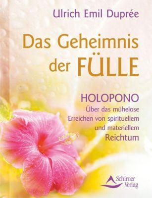 Das Geheimnis der Fülle - Ulrich E. Duprée pdf epub
