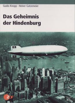 Das Geheimnis der Hindenburg, Guido Knopp