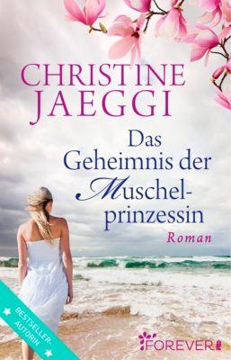 Das Geheimnis der Muschelprinzessin, Christine Jaeggi